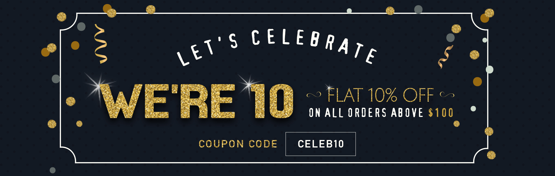 Flat 10% Off on All Orders