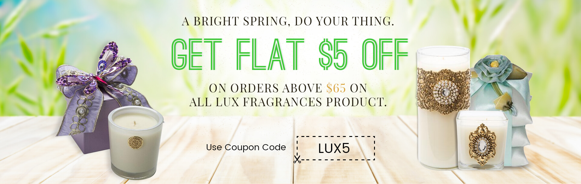 Flat $5 Off using LUX5 Coupon Code