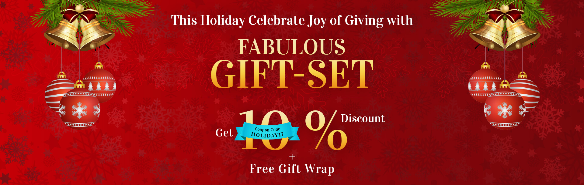 10% Off on Selected Items (HOLIDAY2017)